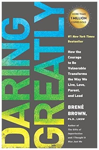 Daring Greatly by Brene Brown via Amazon.com