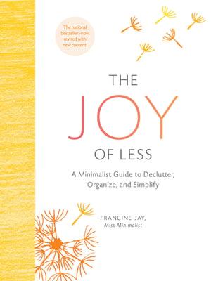 Joy of Less by Francine Jay via Amazon.com